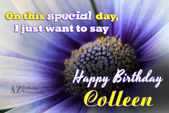 Happy Birthday Colleen - AZBirthdayWishes.com