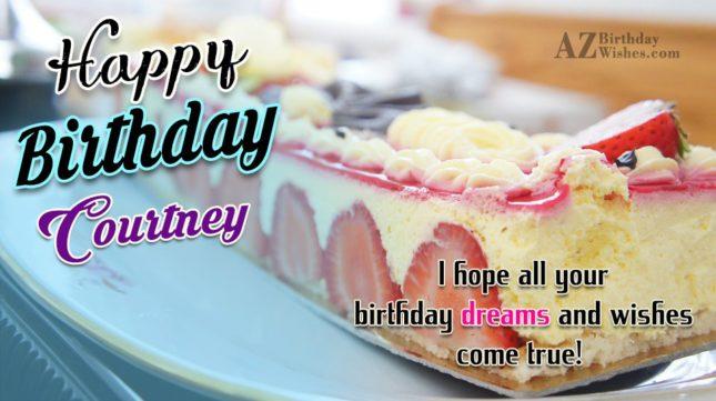 Happy Birthday Courtney - AZBirthdayWishes.com
