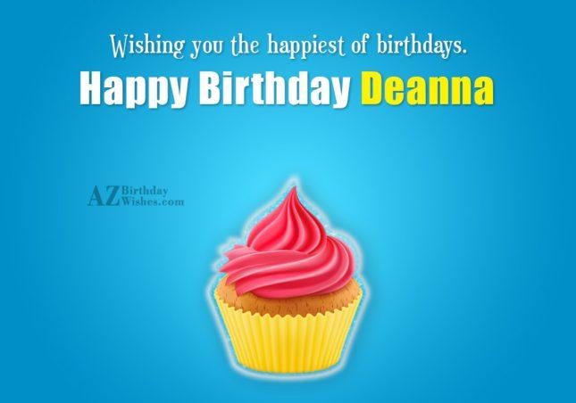 Happy Birthday Deanna - AZBirthdayWishes.com