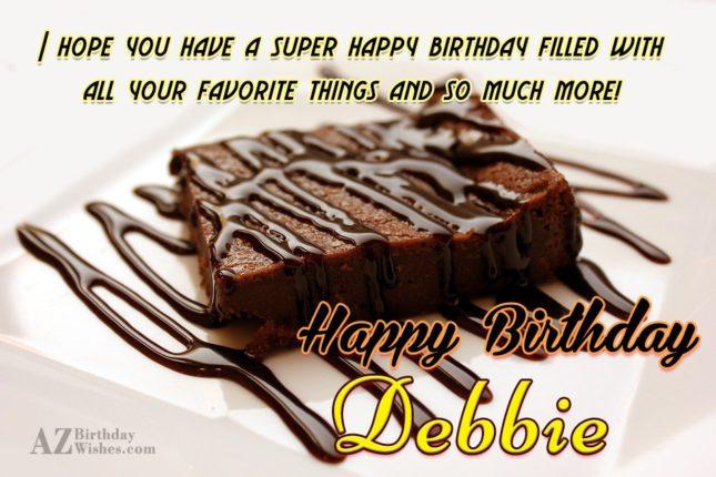 Happy Birthday Debbie - AZBirthdayWishes.com