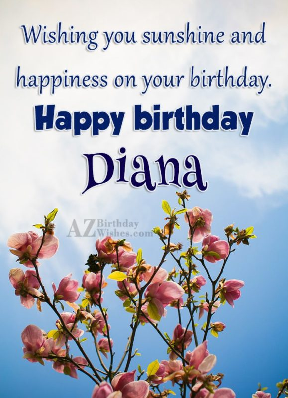 Happy Birthday Diana - AZBirthdayWishes.com