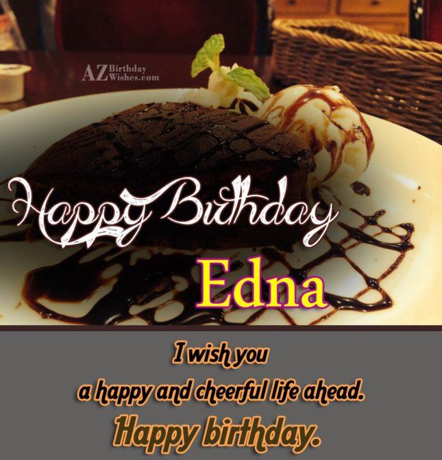 Happy Birthday Edna - AZBirthdayWishes.com