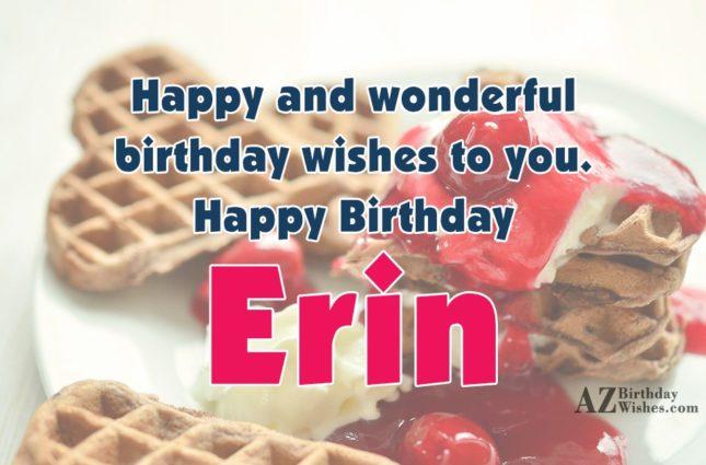 Happy Birthday Erin - AZBirthdayWishes.com