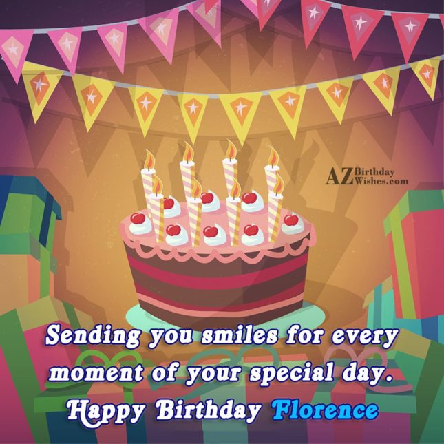 Happy Birthday Florence - AZBirthdayWishes.com