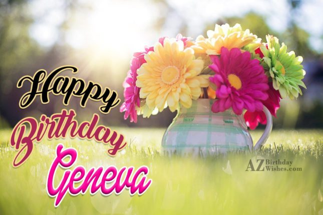 Happy Birthday Geneva - AZBirthdayWishes.com