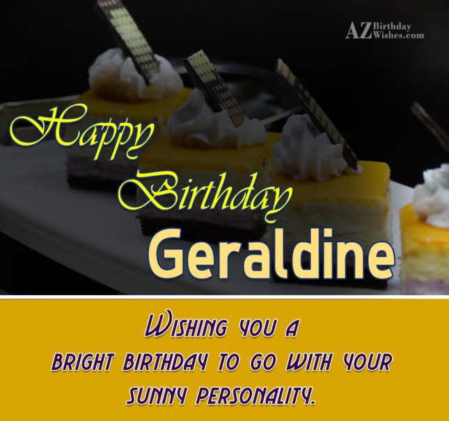Happy Birthday Geraldine - AZBirthdayWishes.com