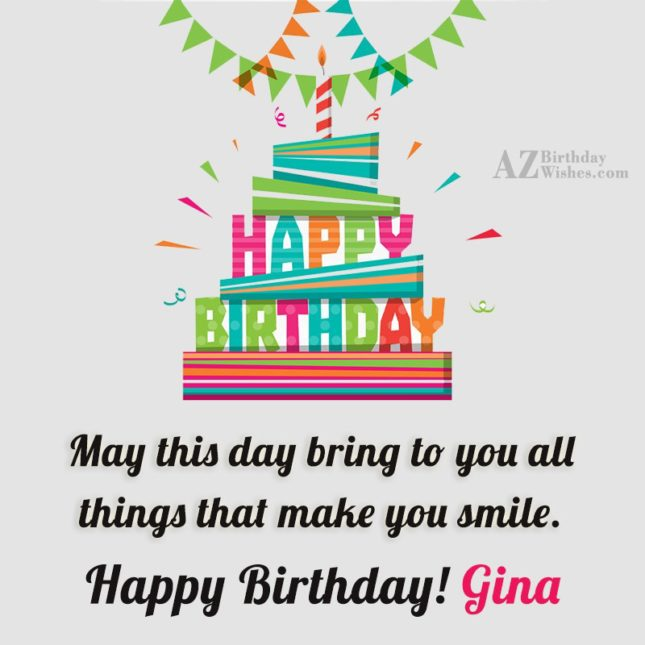 Happy Birthday Gina - AZBirthdayWishes.com