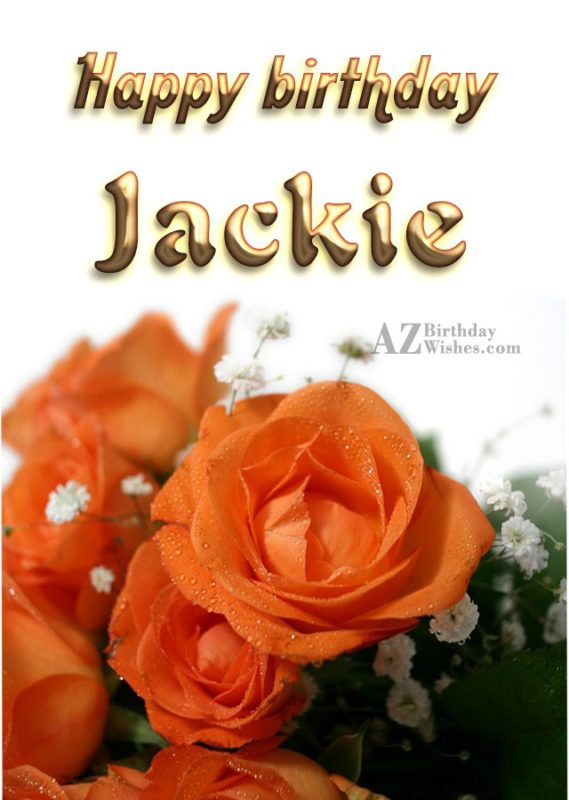 Happy Birthday Jackie - AZBirthdayWishes.com
