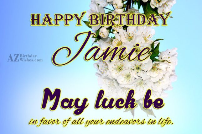Happy Birthday Jamie - AZBirthdayWishes.com