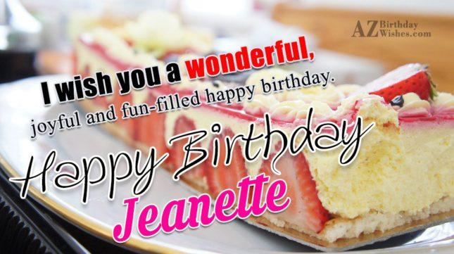 Happy Birthday Jeanette - AZBirthdayWishes.com