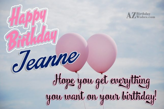 Happy Birthday Jeanne - AZBirthdayWishes.com