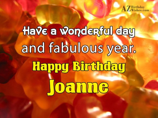 Happy Birthday Joanne - AZBirthdayWishes.com