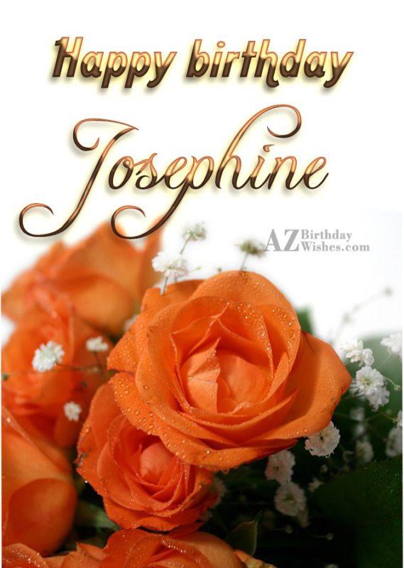 Happy Birthday Josephine - AZBirthdayWishes.com