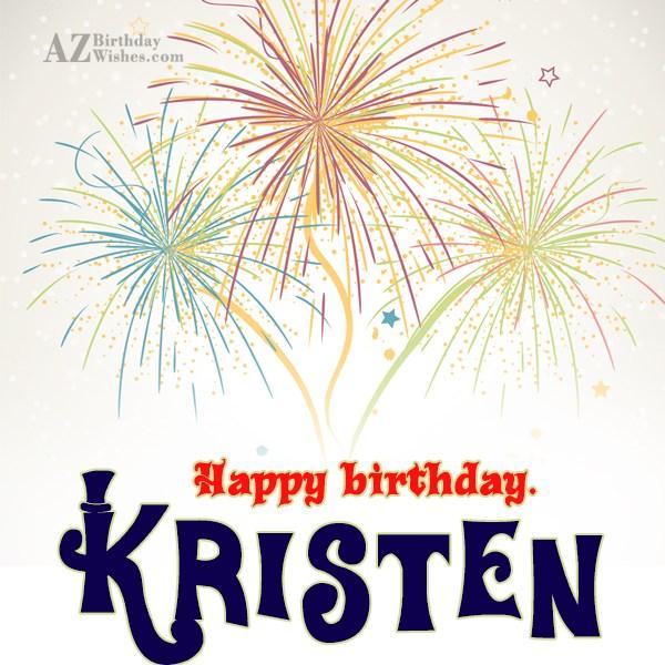 Happy Birthday Kristen - AZBirthdayWishes.com