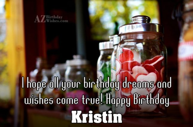 Happy Birthday Kristin - AZBirthdayWishes.com
