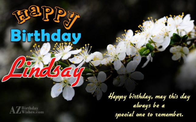 Happy Birthday Lindsay - AZBirthdayWishes.com