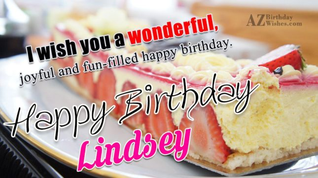 Happy Birthday Lindsey - AZBirthdayWishes.com