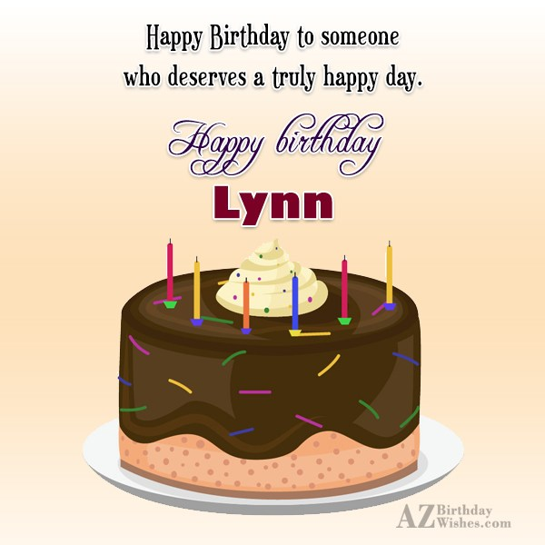 Happy Birthday Lynn - AZBirthdayWishes.com