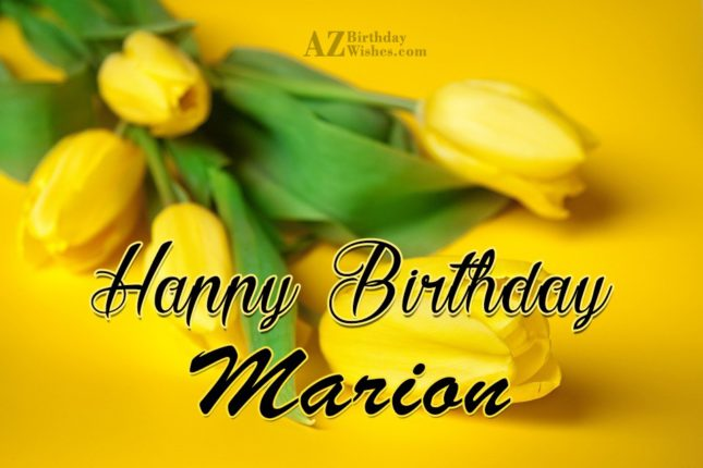 Happy Birthday Marion - AZBirthdayWishes.com