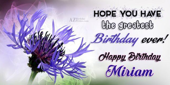Happy Birthday Miriam - AZBirthdayWishes.com