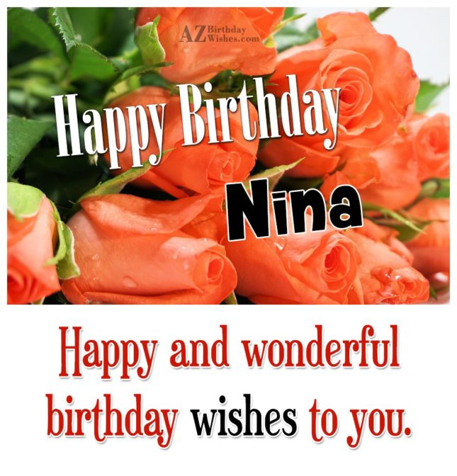 Happy Birthday Nina - AZBirthdayWishes.com