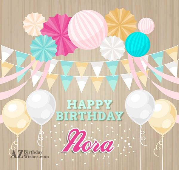 Happy Birthday Nora - AZBirthdayWishes.com