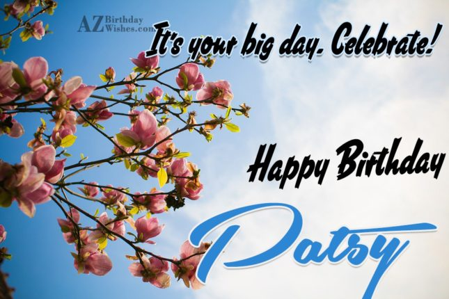 Happy Birthday Patsy - AZBirthdayWishes.com