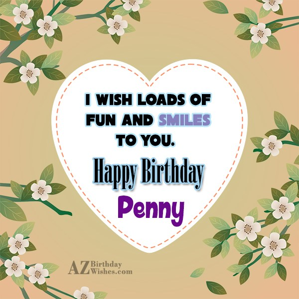 Happy Birthday Penny - AZBirthdayWishes.com