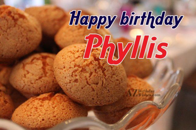 Happy Birthday Phyllis - AZBirthdayWishes.com