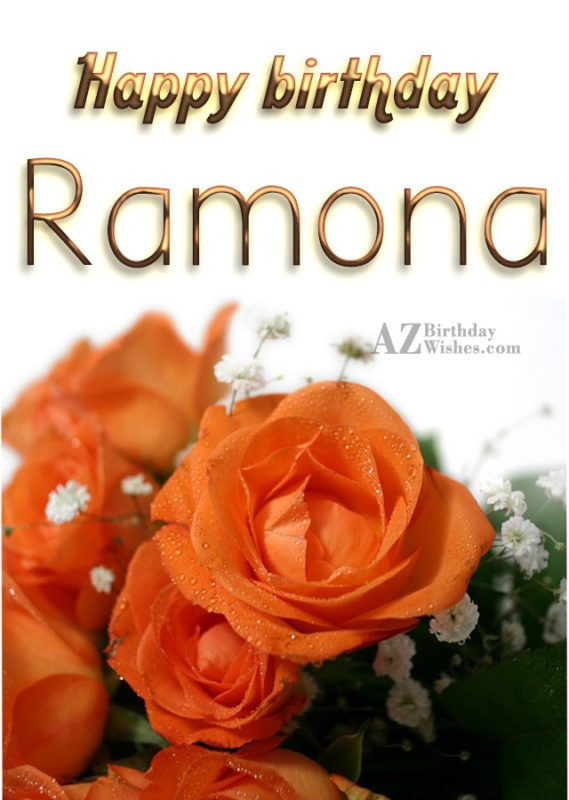 Happy Birthday Ramona - AZBirthdayWishes.com