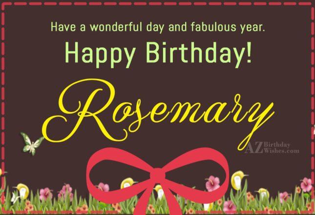 Happy Birthday Rosemary - AZBirthdayWishes.com