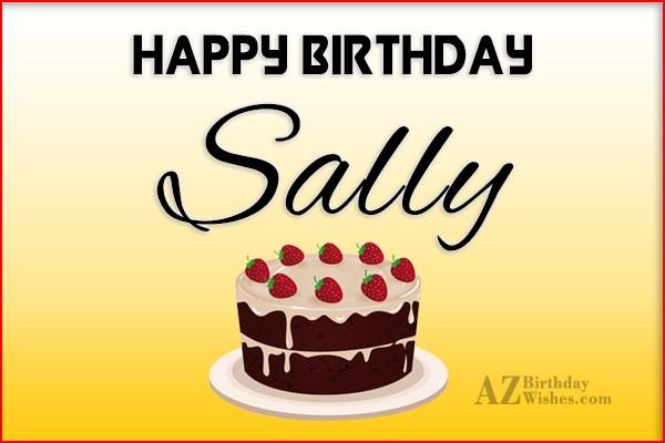 Happy Birthday Sally - AZBirthdayWishes.com