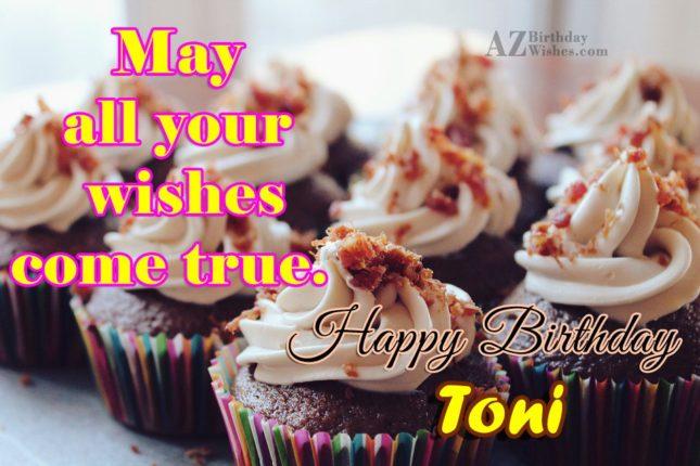Happy Birthday Toni - AZBirthdayWishes.com