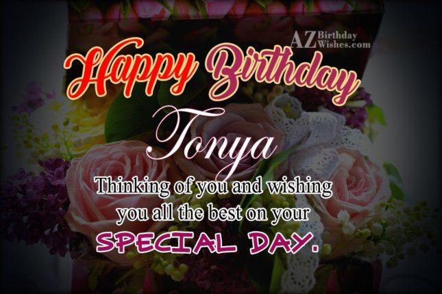 Happy Birthday Tonya - AZBirthdayWishes.com