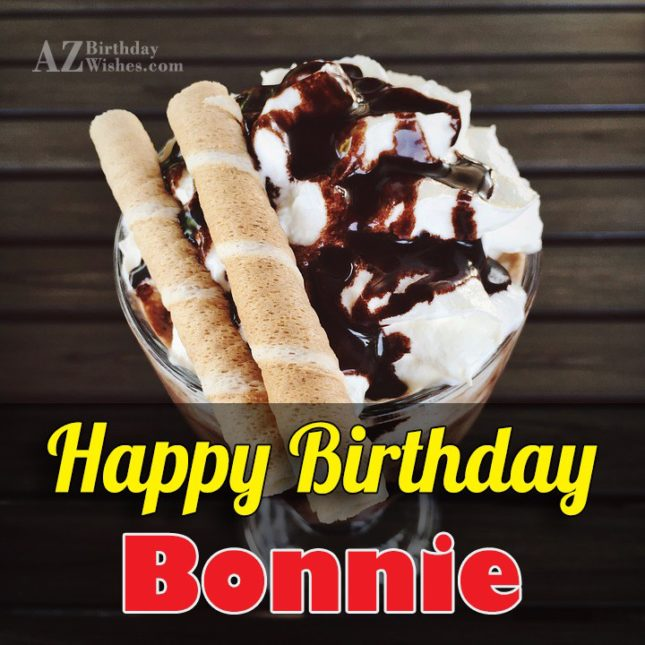Happy Birthday Bonnie - AZBirthdayWishes.com
