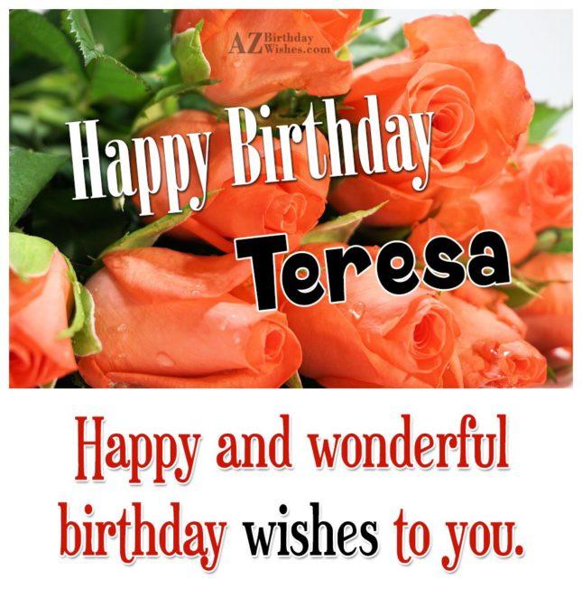 Happy Birthday Teresa - AZBirthdayWishes.com