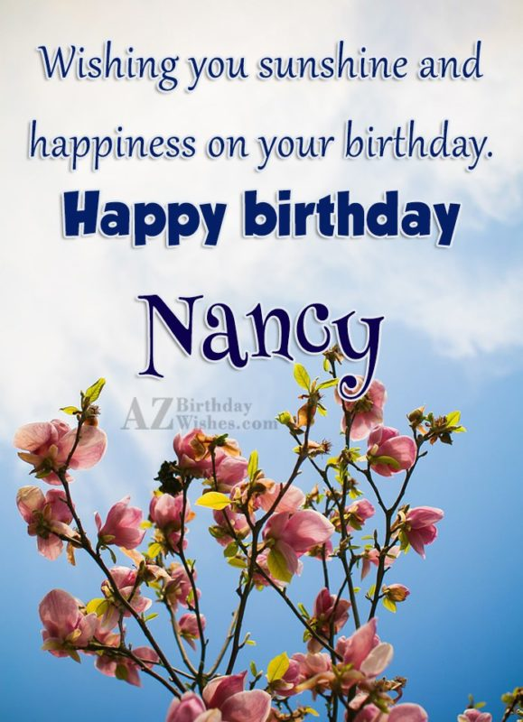 Happy Birthday Nancy - AZBirthdayWishes.com