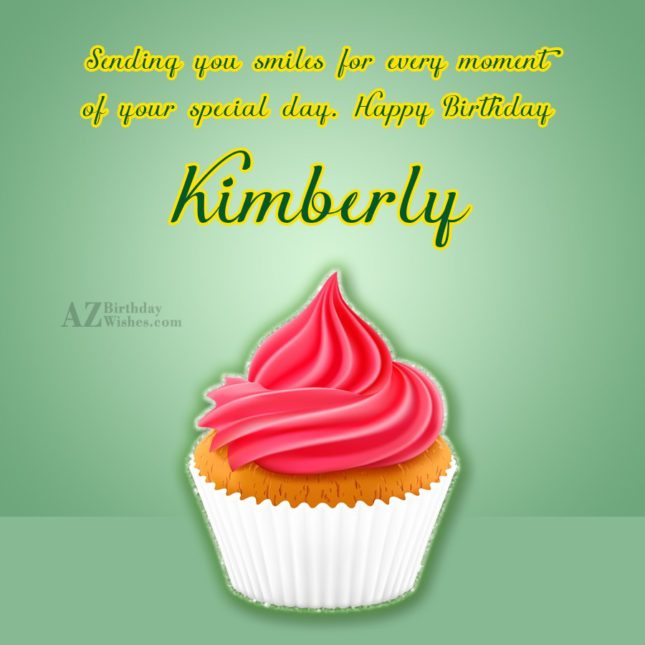 Happy Birthday Kimberly - AZBirthdayWishes.com