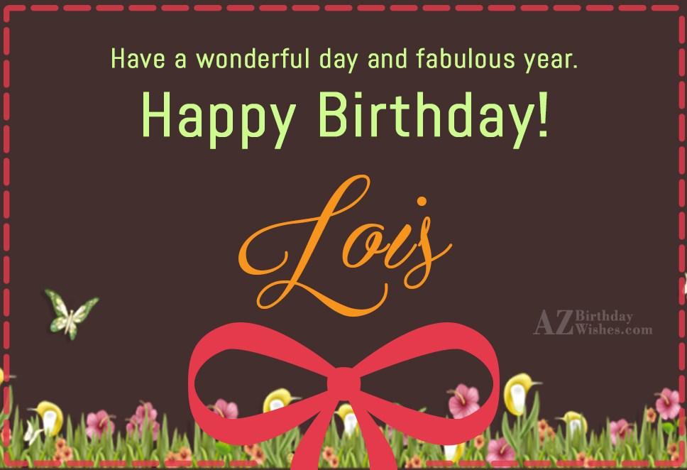 Happy Birthday Lois