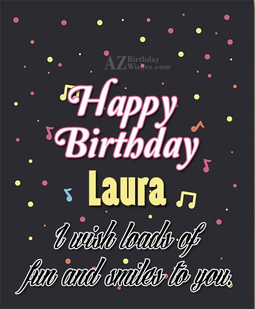 Happy Birthday Laura - AZBirthdayWishes.com