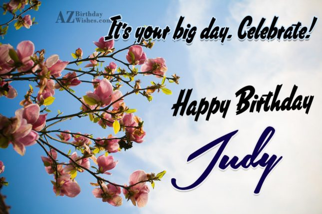 Happy Birthday Judy - AZBirthdayWishes.com