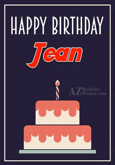 Happy Birthday Jean - AZBirthdayWishes.com