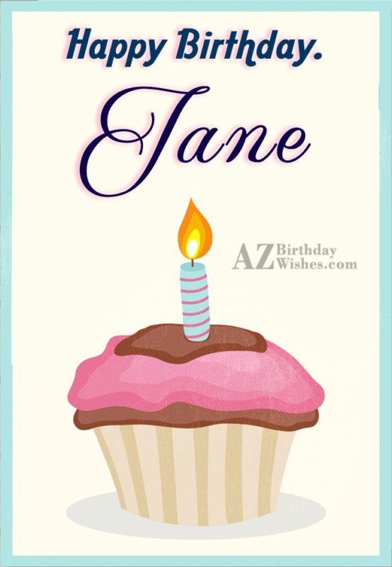 Happy Birthday Jane - AZBirthdayWishes.com