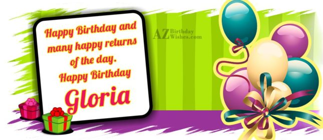 Happy Birthday Gloria - AZBirthdayWishes.com