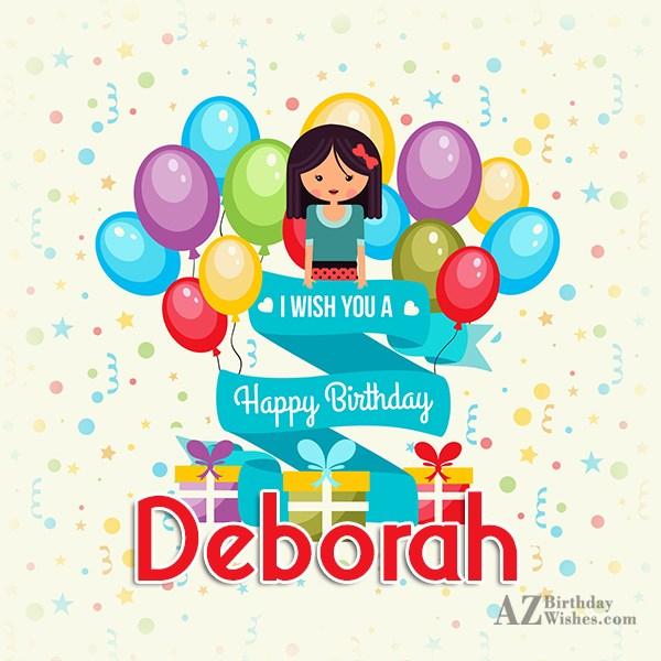 Happy Birthday Deborah - AZBirthdayWishes.com