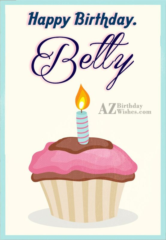 Happy Birthday Betty - AZBirthdayWishes.com