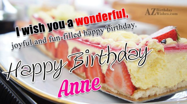 Happy Birthday Anne - AZBirthdayWishes.com