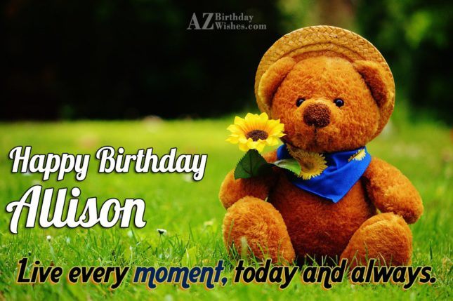 Happy Birthday Allison - AZBirthdayWishes.com
