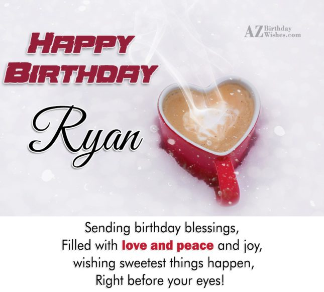 Happy Birthday Ryan - AZBirthdayWishes.com