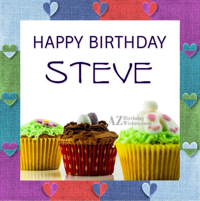 Happy Birthday Steve - AZBirthdayWishes.com